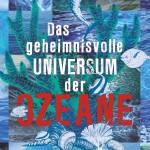 Buch Das geheimnisvolle Universum der Ozeane