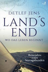 Detlef Jens - Land's End, Wo das Leben gebinnt, Segelbücher
